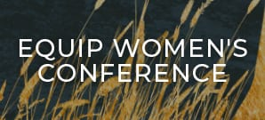 Equip Women's Conference